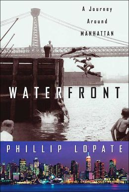Waterfront: A Journey Around Manhattan