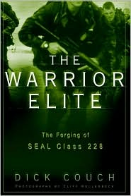 The Warrior Elite: The Forging of SEAL Class 228