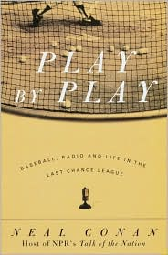 Play by Play: Baseball, Radio and Life in the Last Chance League
