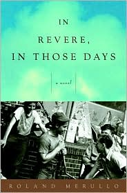 In Revere, in Those Days: A Novel