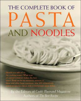 Complete Book of Pasta and Noodles