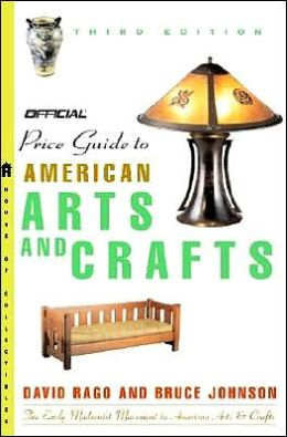 The Official Identification and Price Guide to American Arts and Crafts