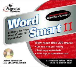 The Princeton Review Word Smart II: Building an Even More Educated Vocabulary