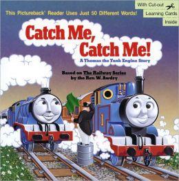 Catch Me, Catch Me!