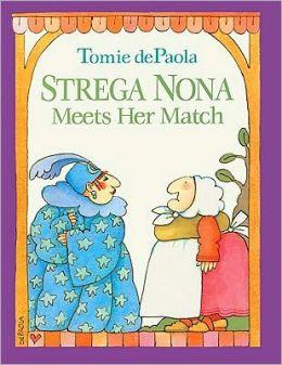 Strega Nona Meets Her Match (Turtleback School & Library Binding Edition)