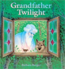 Grandfather Twilight (Turtleback School & Library Binding Edition)