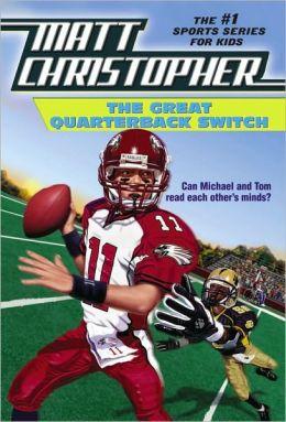 The Great Quarterback Switch (Turtleback School & Library Binding Edition)