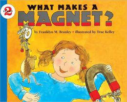 What Makes A Magnet? (Turtleback School & Library Binding Edition)
