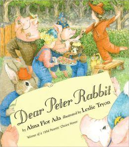 Dear Peter Rabbit (Turtleback School & Library Binding Edition)