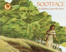 Sootface: An Ojibwa Cinderella Story (Turtleback School & Library Binding Edition)