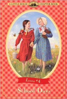 School Days (Little House Series: The Laura Years #4)
