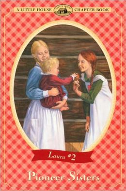 Pioneer Sisters (Turtleback School & Library Binding Edition)