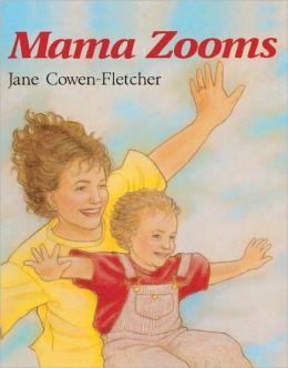 Mama Zooms (Turtleback School & Library Binding Edition)