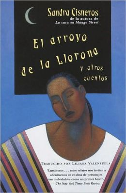 El arroyo de la llorona y otros cuentos (Woman Hollering Creek and Other Stories) (Turtleback School & Library Binding Edition)