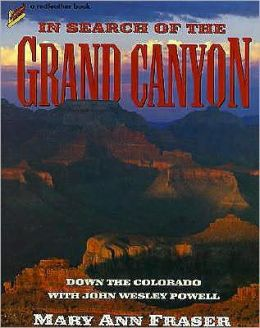 In Search of the Grand Canyon: Down the Colorado with John Wesley Powell