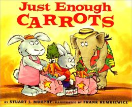 Just Enough Carrots: Comparing Amounts (Turtleback School & Library Binding Edition)