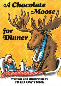A Chocolate Moose For Dinner (Turtleback School & Library Binding Edition)