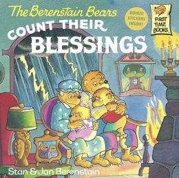 The Berenstain Bears Count Their Blessings (Turtleback School & Library Binding Edition)