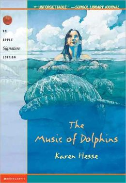 The Music Of Dolphins (Turtleback School & Library Binding Edition)