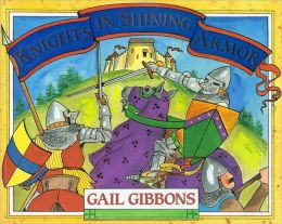 Knights in Shining Armor (Turtleback School & Library Binding Edition)