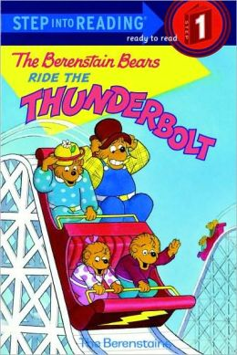 The Berenstain Bears Ride The Thunderbolt (Turtleback School & Library Binding Edition)