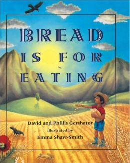Bread Is For Eating/El Pan Es Para Comer (Turtleback School & Library Binding Edition)