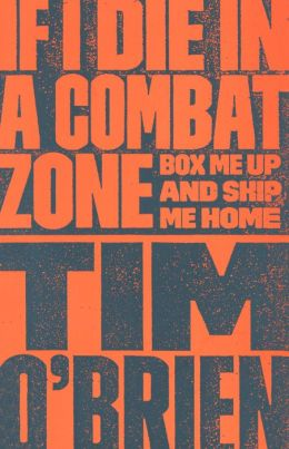 If I Die in a Combat Zone (Turtleback School & Library Binding Edition)