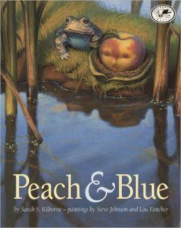 Peach And Blue (Turtleback School & Library Binding Edition)
