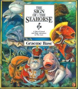The Sign Of The Seahorse (Turtleback School & Library Binding Edition)
