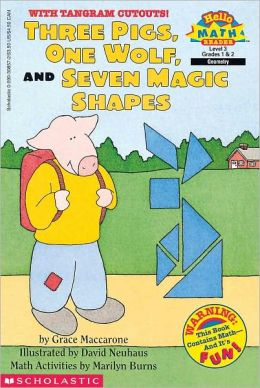 Three Pigs, One Wolf, And Seven Magic Shapes (Turtleback School & Library Binding Edition)