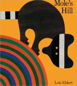 Mole's Hill (Turtleback School & Library Binding Edition)