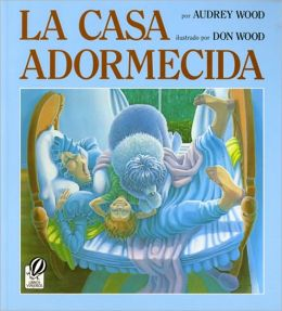 La casa adormecida (The Napping House)
