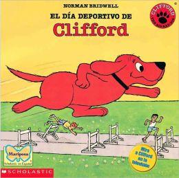 El Dia Deportivo De Clifford (Clifford's Sport Day) (Turtleback School & Library Binding Edition)