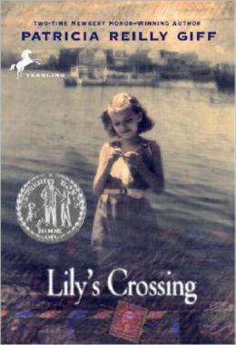 Lily's Crossing (Turtleback School & Library Binding Edition)