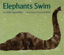 Elephants Swim (Turtleback School & Library Binding Edition)