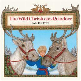 The Wild Christmas Reindeer (Turtleback School & Library Binding Edition)