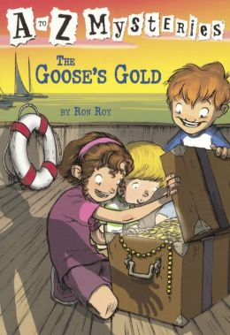 The Goose's Gold (A to Z Mysteries Series #7) (Turtleback School & Library Binding Edition)