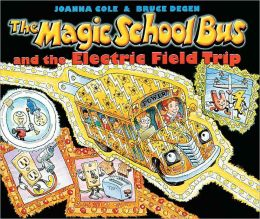 The Magic School Bus and the Electric Field Trip (Turtleback School & Library Binding Edition)