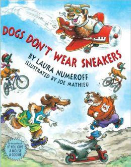 Dogs Don't Wear Sneakers (Turtleback School & Library Binding Edition)
