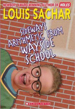 Sideways Arithmetic from Wayside School (Turtleback School & Library Binding Edition)