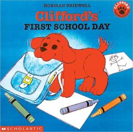 Clifford's First School Day (Turtleback School & Library Binding Edition)