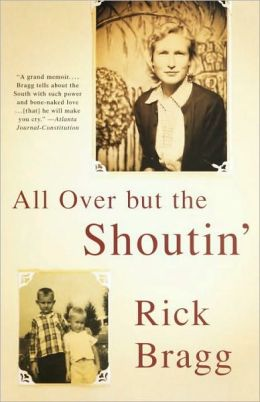 All Over But The Shoutin' (Turtleback School & Library Binding Edition)
