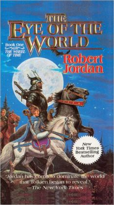 The Eye of the World (Wheel of Time Series #1)