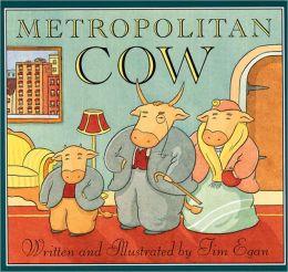Metropolitan Cow (Turtleback School & Library Binding Edition)