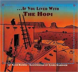 If You Lived With The Hopi (Turtleback School & Library Binding Edition)