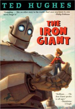 The Iron Giant (Turtleback School & Library Binding Edition)