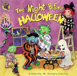 The Night before Halloween (Turtleback School & Library Binding Edition)