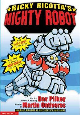 Ricky Ricotta's Mighty Robot (Turtleback School & Library Binding Edition)