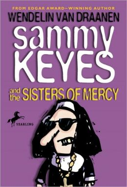 Sammy Keyes and the Sisters of Mercy (Turtleback School & Library Binding Edition)