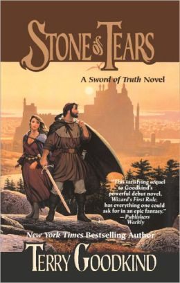 Stone of Tears (Sword of Truth Series #2)